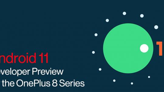 OnePlus 8 için Android 11 beta sürümleri yayınladı